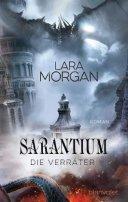 Lara Morgan: Sarantium. Die Verräter