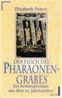 Elizabeth Peters: Der Fluch des Pharaonengrabes