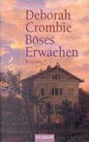 Deborah Crombie: Böses Erwachen