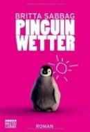 Britta Sabbag: Pinguinwetter