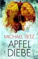 Michael Tietz: Apfeldiebe