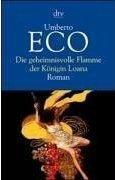 Umberto Eco: Die geheimnisvolle Flamme der Königin Loana