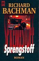 Richard Bachman: Sprengstoff