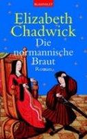 Elizabeth Chadwick: Die normannische Braut