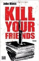 John Niven: Kill Your Friends