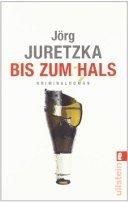 Jörg Juretzka: Bis zum Hals