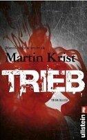 Martin Krist, Marcel Feige: Trieb